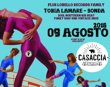Lobello Records Night with Chris Geddes [Belle and Sebastian]  plus Lobello Records Family with Tobia Lamare – Sonda at Casaccia